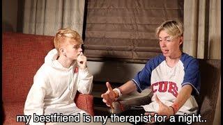 my bestfriend is my therapist for a night..