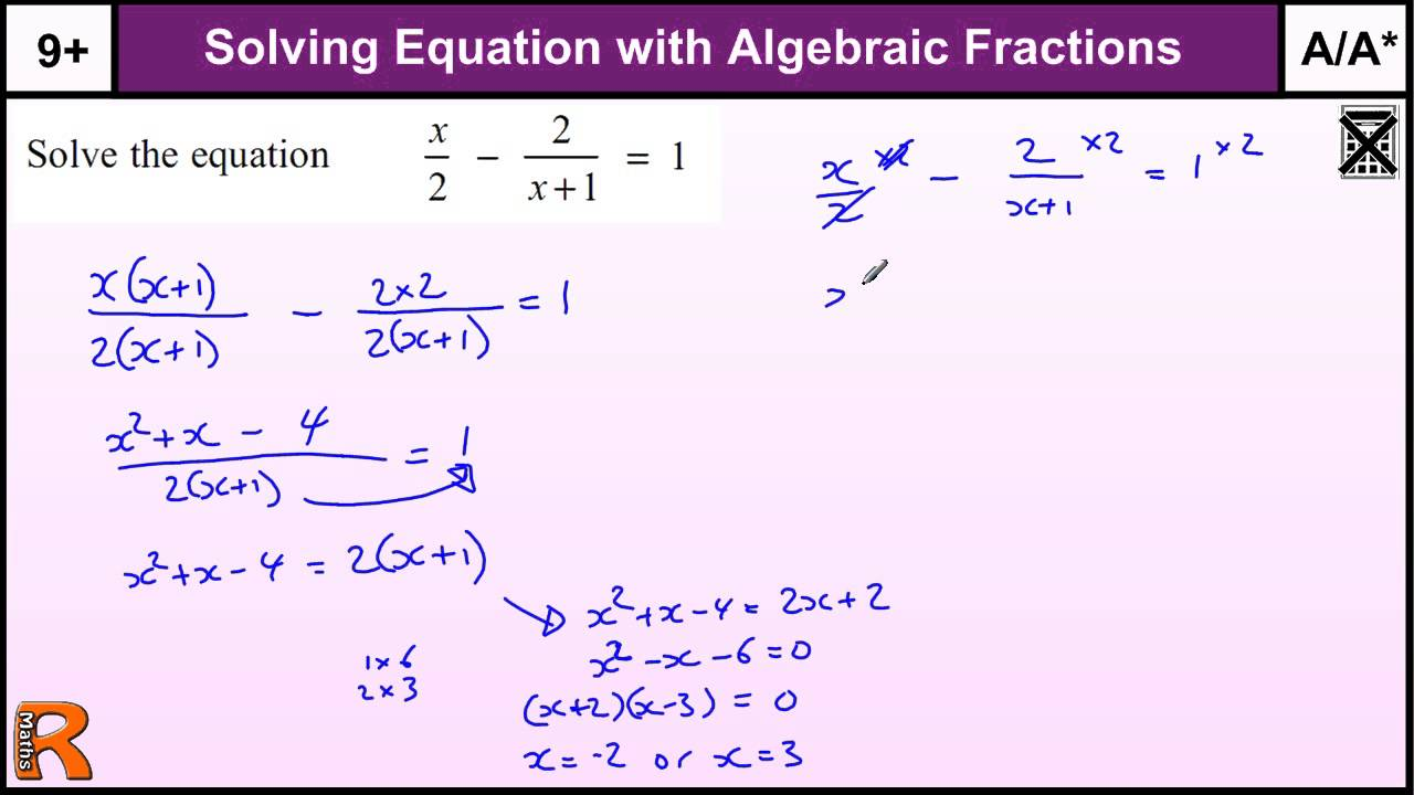 Equation with Algebraic fractions GCSE Maths Higher revision Exam – Algebraic Fractions Worksheet with Answers