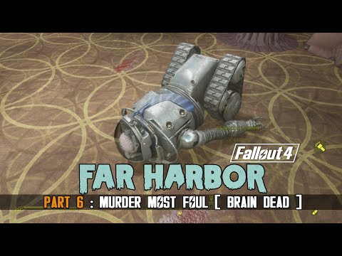Fallout 4 : Far Harbor - Part 6 - The Mysterious Murder in Vault 118