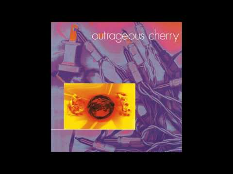 Outrageous Cherry - Outrageous Cherry (Full Album)