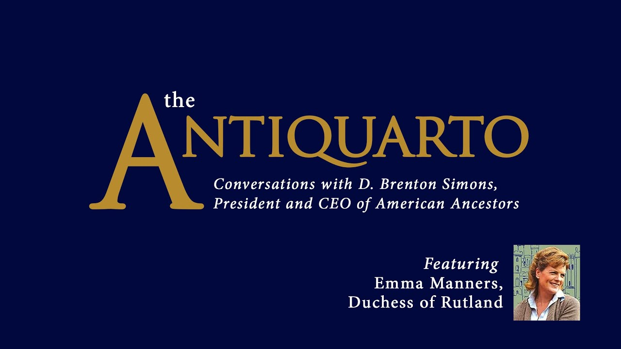 The Antiquarto, Episode 3: Emma Manners, Duchess of Rutland