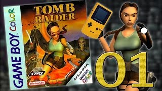 TOMB RAIDER GBC | Part 01 - Let