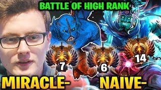 Miracle Bryle VS Naive-: Battle of High Seasonal Ranking Dota 2 7.17