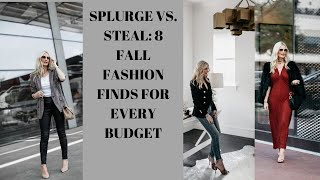 STEAL VS. SPLURGE:  SHARING 8 FALL FASHION FINDS FOR WOMEN OVER 40