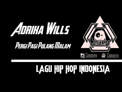 Adrika Wills - Pergi Pagi Pulang Malam ( music )