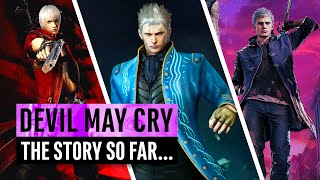 Devil May Cry | The Story So Far... Everything You Need To Know Before Devil May Cry 5