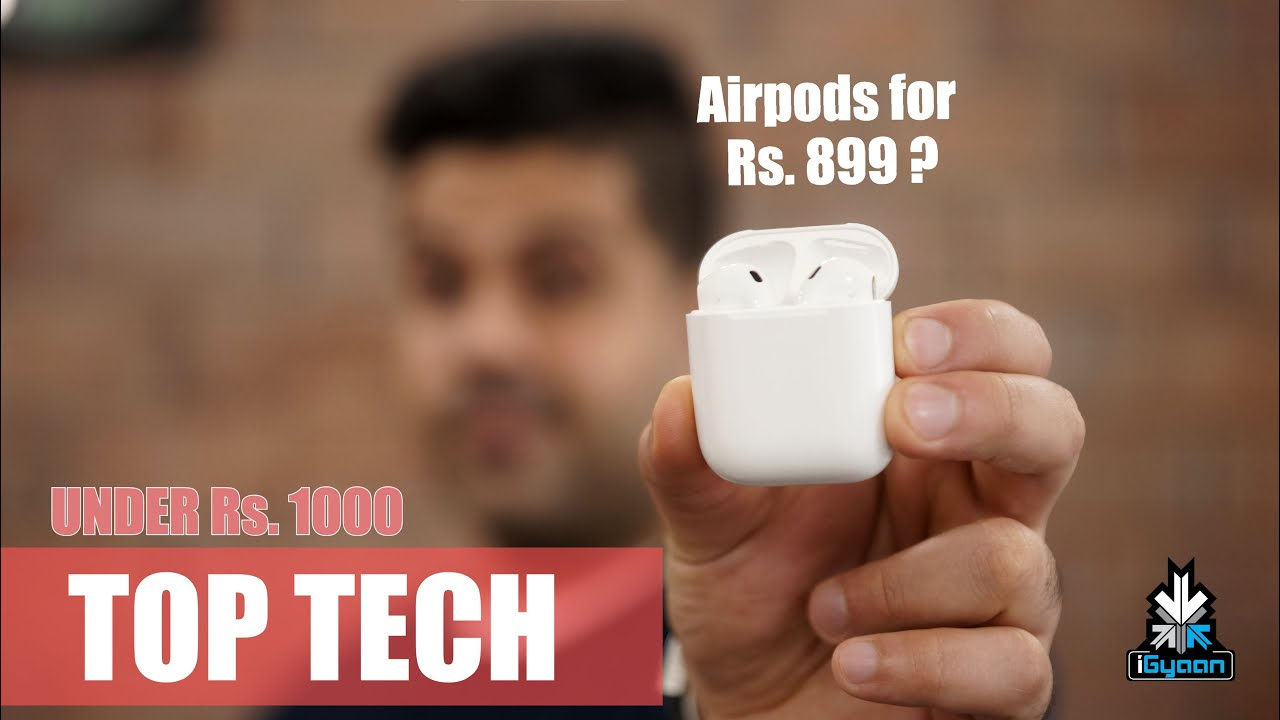 Download AirPods For Rs. 899 ! Top Tech Under Rs. 1000 Gadgets and Accessories
