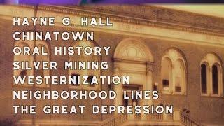 1971 Hayne G. Hall, Chinatown, Oral History