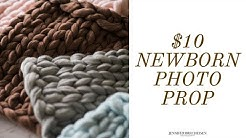 $10 CHUNKY KNIT BLANKET | CHEAP FAUX MERINO WOOL NEWBORN PHOTOGRAPHY PROP IN 10 MINUTES