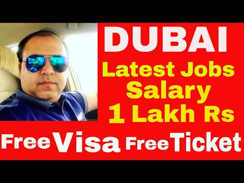 Dubai Jobs 1 Lakh (1,00000) Salary || Jobs in Dubai 2018