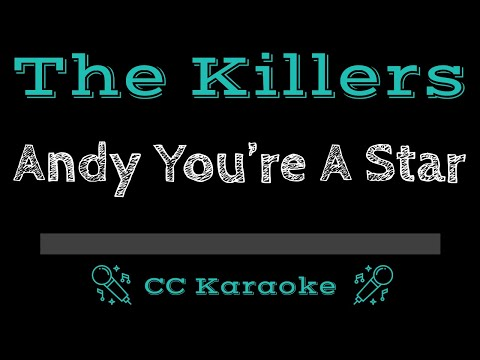 The Killers   Andy You're a Star CC Karaoke Instrumental