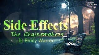 Gambar cover The Chainsmokers - Side Effects 副作用 ft. Emily Warren (中文歌詞)