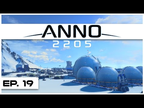 Anno 2205 - Ep. 19 - More Arctic Power! - Let's Play - Anno 2205 Gameplay