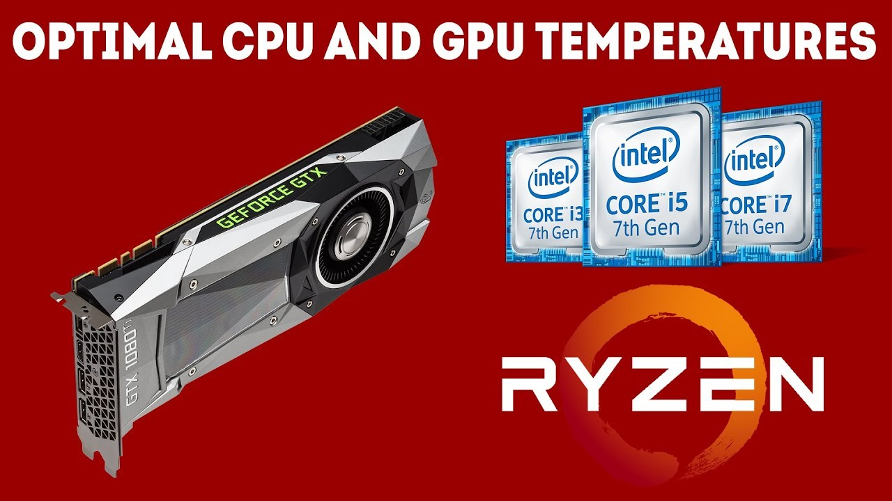 The Optimal CPU and GPU Temperatures For Gaming [Ultimate Guide]