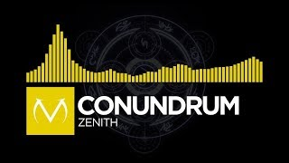 [Electro] - CONUNDRUM - Zenith [Free Download]