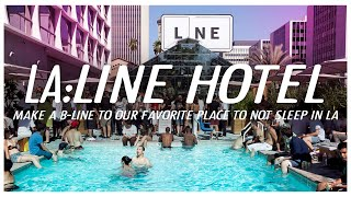 Where to stay in Los Angeles - The Line Hotel Travel Guide by the TravelClast