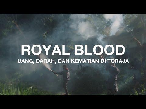 Uang, Darah, Dan Kematian Di Toraja: Royal Blood