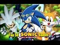 My Top 50 Sonic Games Of All Time (Part 1) 50 - 41