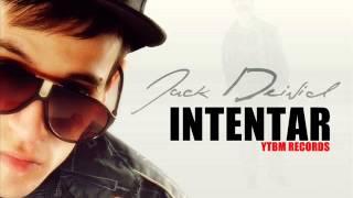 INTENTAR - JACK DEIVID (NUEVO REGGAETON ROMANTICO 2013)