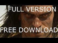 How to download Conan Exiles PC FREE, FEBRUARI 2017