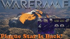 Warframe - Plague Star Is Finally Back!