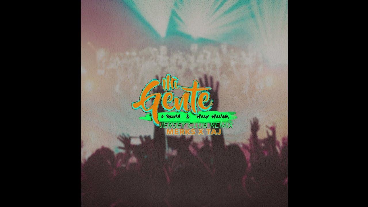 Mi Gente (DJ TAJ Remix) ft. DJ Merks