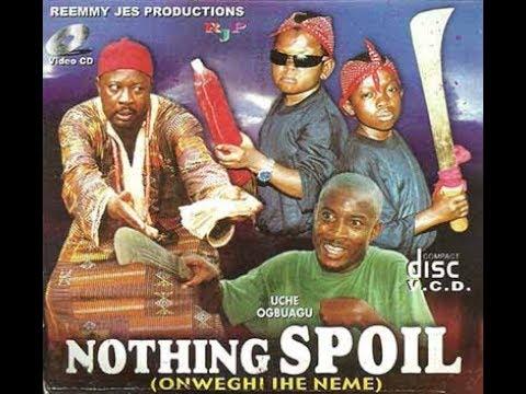 Download Nothing Spoil   Onweghi Ihe Neme   Best Nigerian Nollywood movies    Comedy Movie   Jomo tv