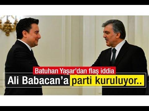 Batuhan Yaşar'dan flaş iddia :  Ali Babacan'a parti kuruluyor