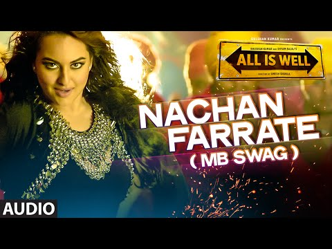'Nachan Farrate (MB SWAG)' Full AUDIO Song | All Is Well | Meet Bros | Kanika Kapoor