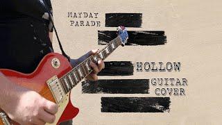 Mayday Parade - Hollow - Guitar Cover
