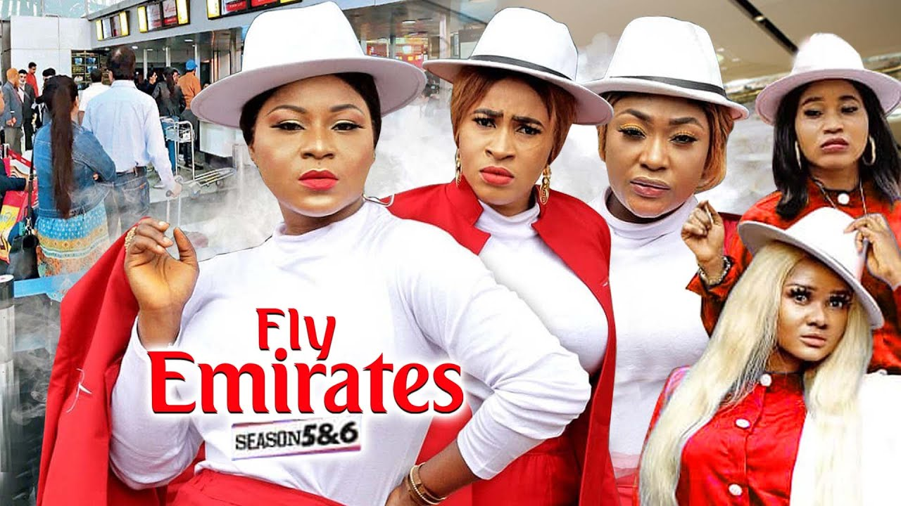 Download FLY EMIRATES 5&6 (New Trending Movie) Destiny Etiko| LizzyGold 2021 LATEST NIGERIAN MOVIE/ NOLLYWOOD