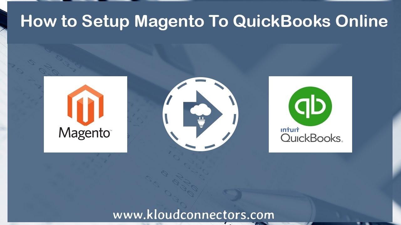 How to link Magento to QuickBooks Online Connectors | KloudConnectors