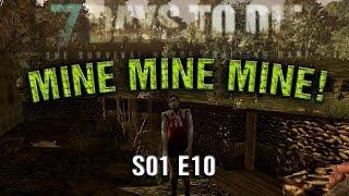 7D2D MainworldSP - S01 E10 Mine Mine Mine