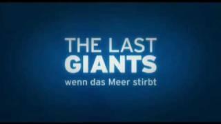 WALE UND DELFINE - THE LAST GIANTS TrBB MIT  KINO LISTE!!