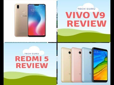 Vivo V9 Review I Redmi 5 Review