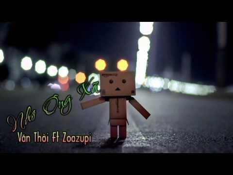 Nhớ Ông Xã  Zoazupi ft Văn Thời