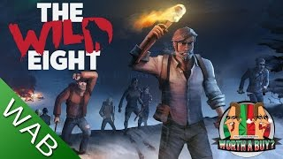 The Wild Eight (Early Access) - Worthabuy?