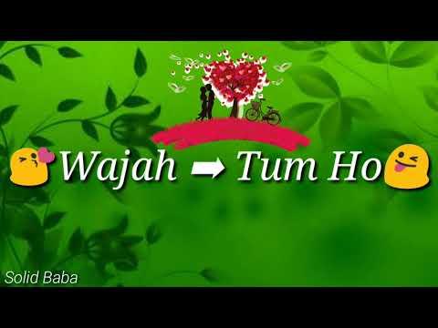 Wajah Tum Ho 💏|| Female Version||💏||Love Song|| ❤Whatsapp Status Lyrics