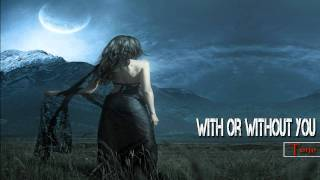 【HD】Trance Voices: With Or Without You (Ivan Fillini FT. Luca Grandioso RMX)