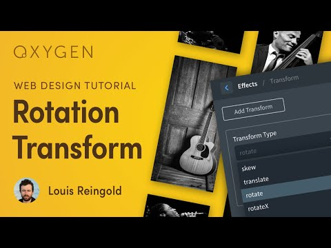 Create a Rotation CSS Transform w/ Oxygen Visual Builder for WordPress