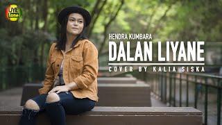 DALAN LIYANE - HENDRA KUMBARA | KALIA SISKA (Reggae SKA Version)