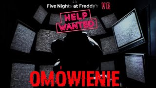 OMÓWIENIE OGÓLNE-Five Nights at Freddy's VR: Help Wanted