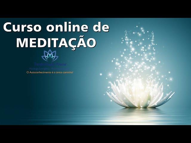 Curso online de meditação   Rafael Zen   Reconexão Interior - Autoconhecimento