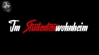 Im Studentenwohnheim | Horror Creepypasta German Deutsch