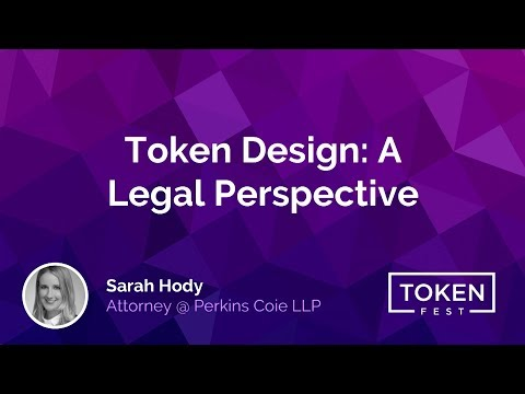 Sarah Hody - A Legal Perspective of Token Design