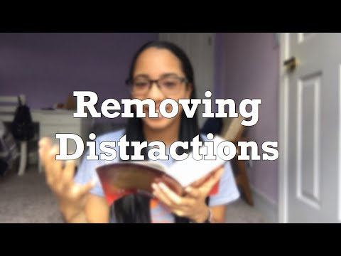 Removing Distractions