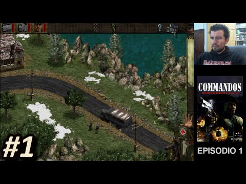 COMMANDOS: BEHIND ENEMY LINES (PC) - Episodio 1 || Gameplay en Español