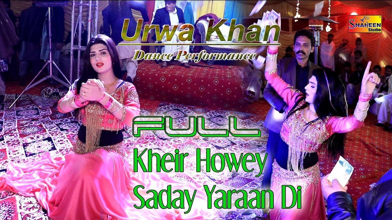 Download Full Khair Howay Saday Yaaran Di   Urwa Kha   Super hit Dance   Shaheen Studio