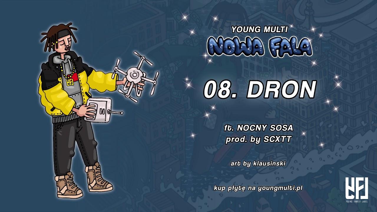 YOUNG MULTI ft. Nocny Sosa – Dron (prod. SCXTT)