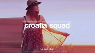 Croatia Squad The D Machine Vision Factory Remix